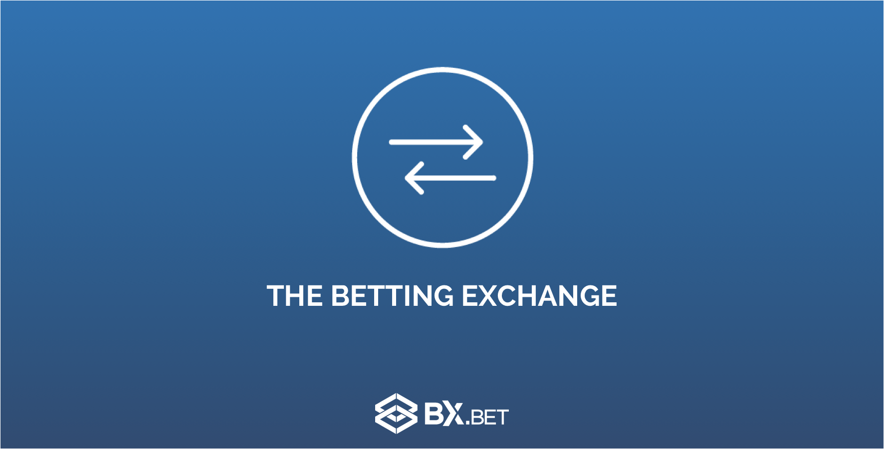 How to Use Betting Exchanges