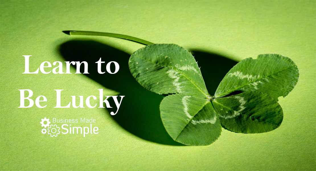 How to Be Lucky